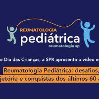 Reumatologia Pediátrica: desafios, trajetória e conquistas dos últimos 60 anos